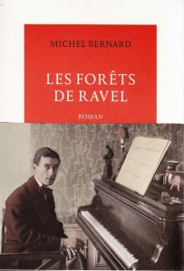 Couverture du livre de Michel Bernard, Les fôrets de Ravel