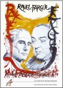 Couverture de l'ouvrage collectif Ravel-Fargue, sous la direction Jean Alain Joubert