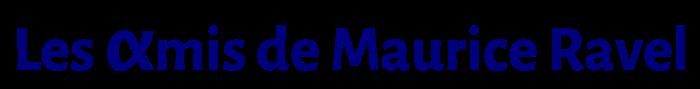 Les αmis de Maurice Ravel Logo